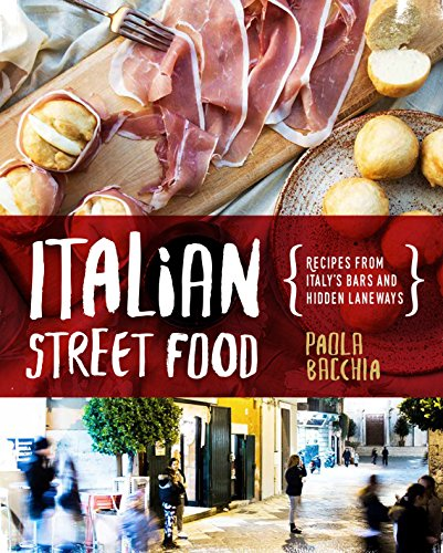 Italian Street Food (Hardcover): Paola Bacchia