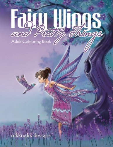 9781925422139: Fairy Wings and Pretty Things: Adult Colouring Book