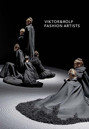 Viktor & Rolf: Fashion Artists: Loriot, Thierry-Maxime