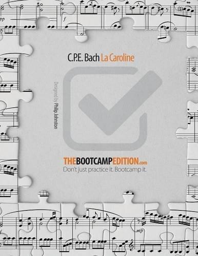 9781925443097: The Bootcamp Edition: C.P.E. Bach La Caroline