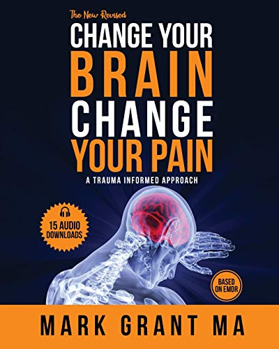 9781925457247: The New Change Your Brain, Change Your Pain: Based on EMDR