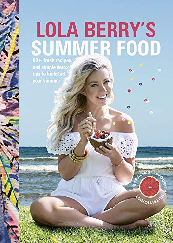 Lola Berry's Summer Food (Paperback): Lola Berry