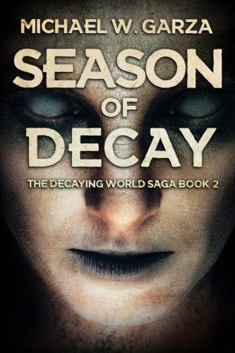 9781925493740: Season Of Decay (The Decaying World Saga) (Volume 2)
