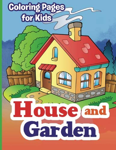 9781925499100: House and Garden Coloring Pages for Kids