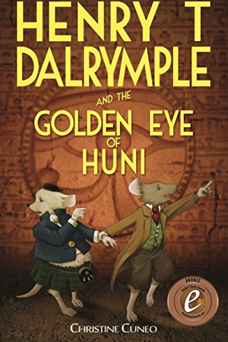 9781925529395: Henry T Dalrymple and the Golden Eye of Huni