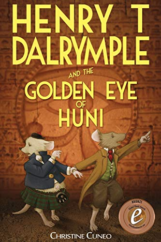 9781925529654: Henry T Dalrymple and the Golden Eye of Huni