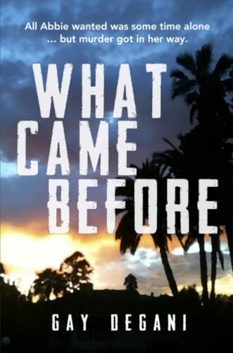 9781925536058: What Came Before