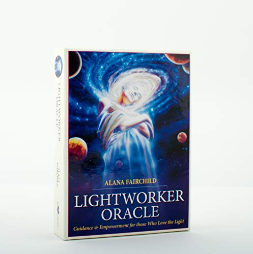 Lightworker Oracle: Guidance & Empowerment for Those: Alana Fairchild