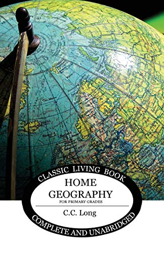 9781925729153: Home Geography for Primary Grades (Living Book Press)