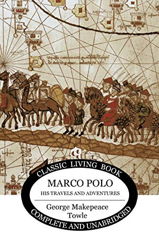 9781925729221: Marco Polo: his travels and adventures.