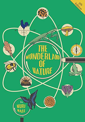 The Wonderland of Nature (Paperback): Nuri Mass