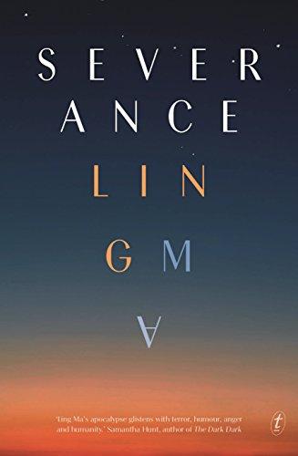 Severance (Paperback) - Ling Ma