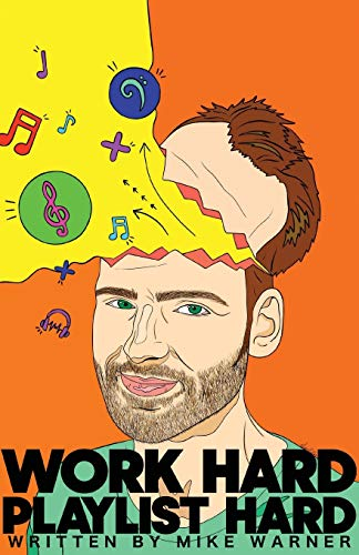 9781925939569: Work Hard Playlist Hard: The DIY playlist guide for Artists and Curators