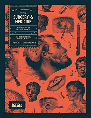 9781925968385: Surgery and Medicine: An Image Archive of Vintage Medical Images for Artists and Designers