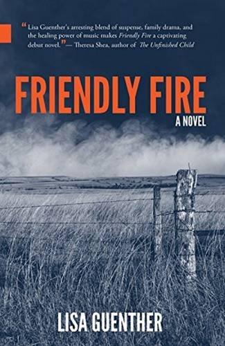 Friendly Fire (Nunatak First Fiction): Guenther, Lisa
