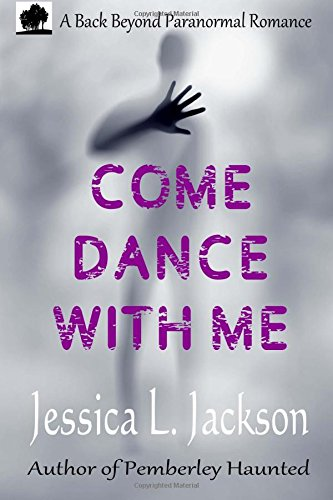 9781926467092: Come Dance With Me (A Back Beyond Paranormal Romance) (Volume 1)