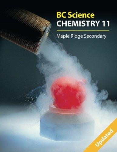 9781926482286: BC Science Chemistry 11: Maple Ridge Secondary