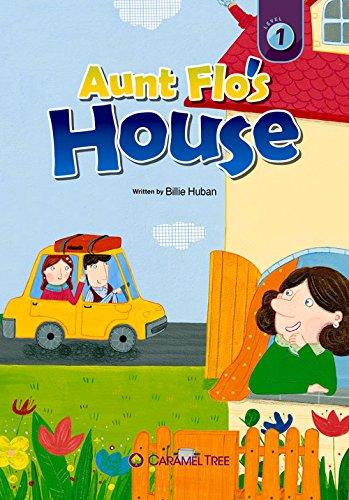 Aunt Flo's House (Caramel Tree Readers, Level 1): Huban, Billie