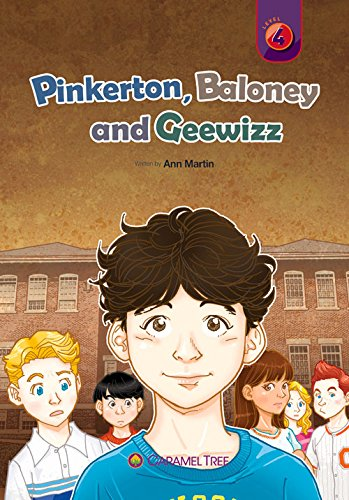 Pinkerton, Baloney and Geewizz (Caramel Tree Readers Level 4): Martin, Ann