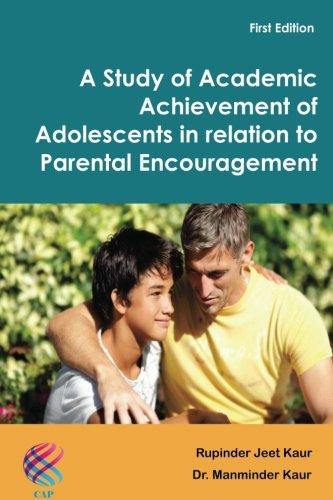 A Study of Academic Achievement of Adolescents: Kaur, Rupinder Jeet
