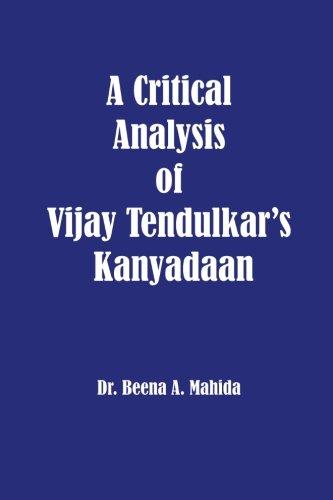 A Critical Analysis of Vijay Tendulkar's Kanyadaan: Mahida, Dr. Beena A.