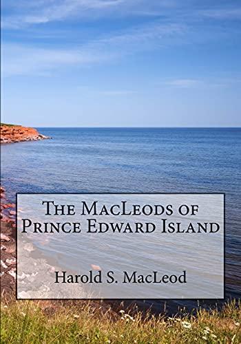 9781926494104: The MacLeods of Prince Edward Island