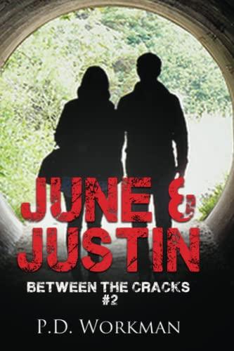 9781926500201: June & Justin (Between the Cracks) (Volume 2)