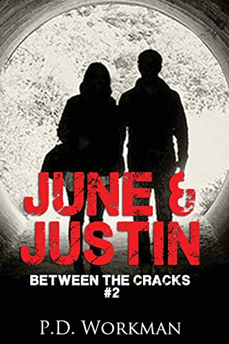 9781926500331: June & Justin, Between the Cracks #2