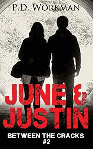 9781926500447: June & Justin, Between the Cracks #2