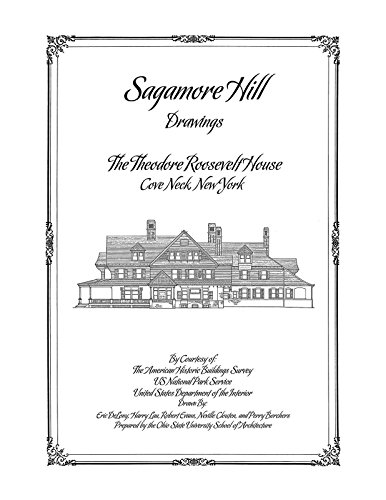 9781926517070: Sagamore Hill Drawings, The Theodore Roosevelt House, Cove Neck, NY