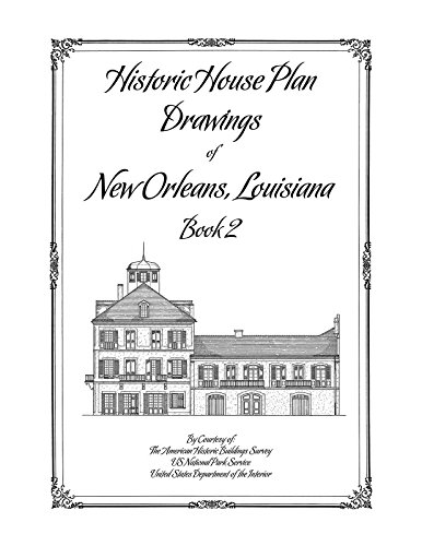 9781926517209: Historic House Plan Drawings of New Orleans, LA, Book 2