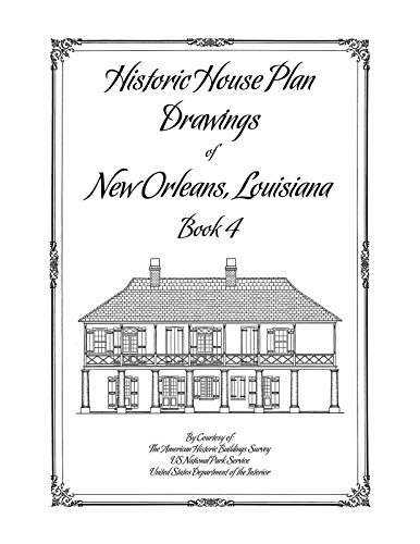 9781926517223: Historic House Plan Drawings of New Orleans, LA, Book 4