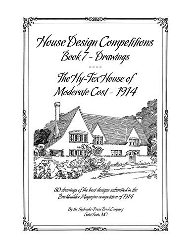 9781926517698: House Design Competitions, Book 7 Drawings - The Hy-Tex House of Moderate Cost
