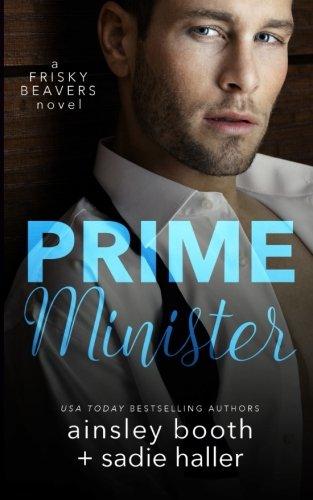 9781926527291: Prime Minister: Volume 1 (Frisky Beavers)