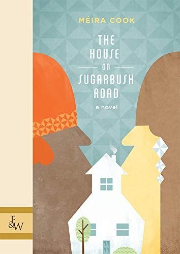9781926531304: The House on Sugarbush Road