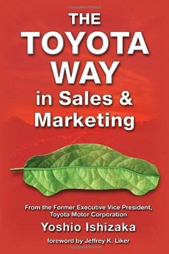 9781926537085: The Toyota Way in Sales and Marketing