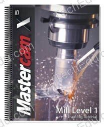 9781926566788: Mastercam X5 Mill Level 1 Training Tutorial (Mastercam)