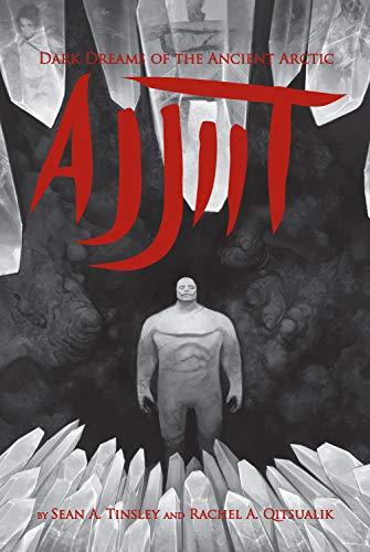 9781926569307: Ajjiit: Dark Dreams of the Ancient Arctic