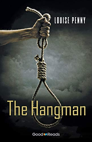 9781926583242: The Hangman (Chief Inspector Armand Gamache Novella)