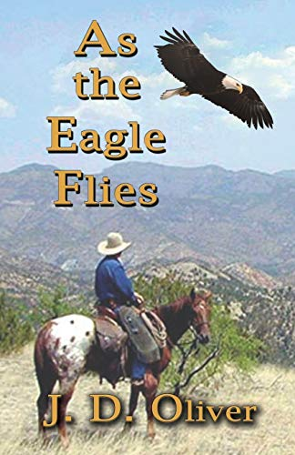 9781926585147: As the Eagle Flies
