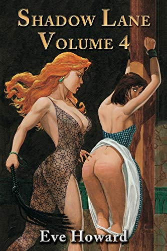 9781926585314: Shadow Lane Volume 4: The Chronicles of Random Point, Spanking, Sex, B&d and Anal Eroticism in a Small New England Village