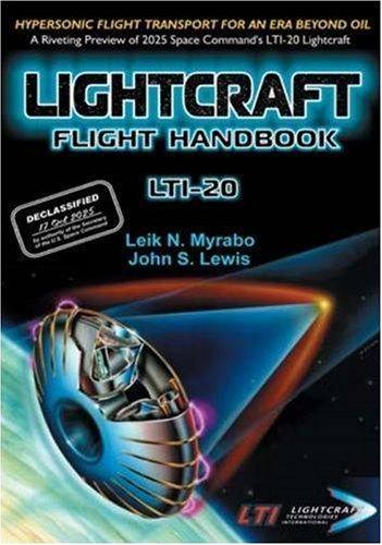 9781926592039: Lightcraft Flight Handbook LTI-20: Hypersonic Flight Transport for an Era Beyond Oil (Apogee Books Space Series)