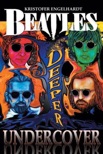 9781926592091: Beatles Deeper Undercover