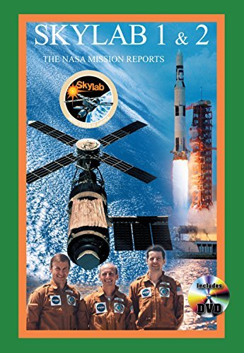 9781926592275: Skylab 1 & 2: The NASA Mission Reports (Apogee Books Space Series)