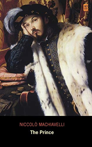 9781926606200: The Prince (Ad Classic Library Edition)