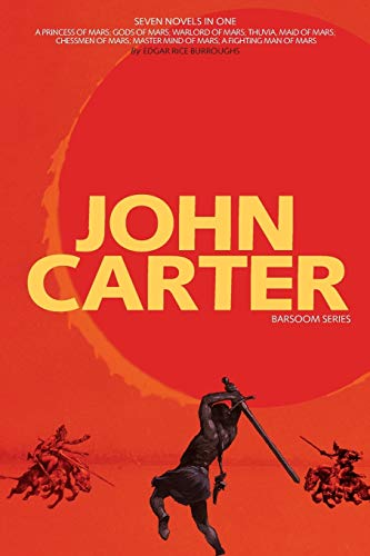 9781926606842: John Carter: Barsoom Series (7 Novels) a Princess of Mars; Gods of Mars; Warlord of Mars; Thuvia, Maid of Mars; Chessmen of Mars; M