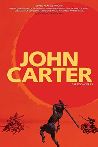 John Carter: Barsoom Series a Princess of Mars; Gods of Mars; Warlord of Mars; Thuvia, Maid of Mars; Chessmen of Mars; M
