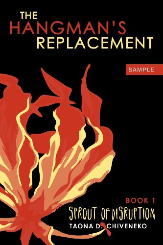9781926606965: The Hangman's Replacement: Sprout of Disruption (Sample)