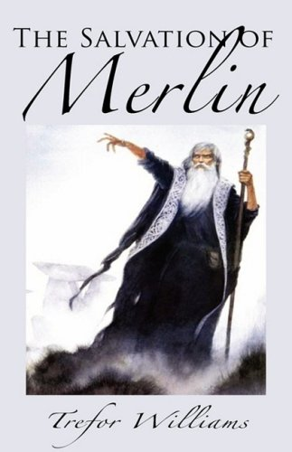 The Salvation of Merlin (1926635051) by Trefor Williams