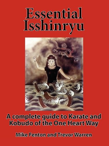 9781926635132: Essential Isshinryu